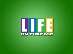 October 8th Session – Are You Living on Purpose?